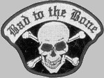 Biker Patches - Bad to the Bone